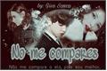 História: No me compares. (Twoshot ChanYeol)