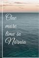 História: One More Time In Nárnia