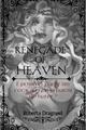 História: Renegade Of Heaven