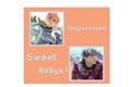 História: Sweet Babys - Taeyoonseok