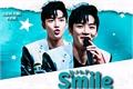 História: Your smile