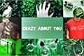 História: Crazy About You (pynch)