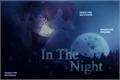 História: In the Night