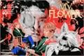 História: My Flower
