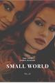 História: Small World