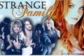 História: Strange Family