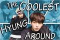 História: The Coolest Hyung Around.