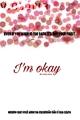 História: Im okay