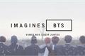 História: Imagine BTS