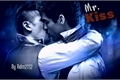História: Mr. Kiss (Malec Hot)