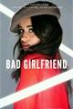 História: Bad Girlfriend - (Shawmila)