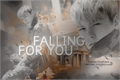 História: Falling For You