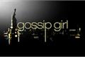 História: Gossip Girl