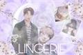 História: Lingerie - (One Shot, Jungkook)