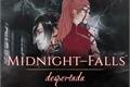 História: MidNight Falls: despertada. (SasuSaku)