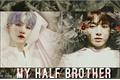 História: My half brother - Yoonkook