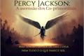 História: Percy Jackson: Ascensão dos Co-primordiais