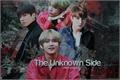 História: The Unknown Side Of Love - TaeKook