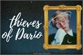 História: Thieves of Dario