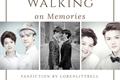 História: Walking On Memories