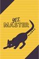 História: YES, Master