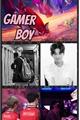 História: Gamer Boy