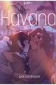 História: Havana