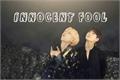 História: Innocent Fool: vkooktxt