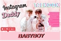 História: Instagram Daddykink - Vkook(Taekook)