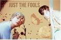 História: Just The Fools - Taekook.