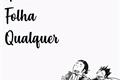 História: Numa Folha Qualquer