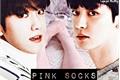 História: Pink Socks