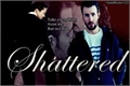 História: Shattered -Stony