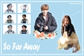História: So Far Away - Jungkook