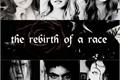 História: The rebirth of a race