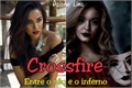 História: Crossfire - Emison