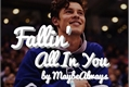 História: Fallin' All In You - Shawn Mendes
