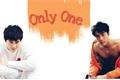 História: Only One