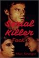História: Serial Killer. - FACK
