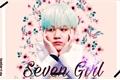 História: SevenGirl- Min Yoongi