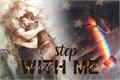 História: Step With Me
