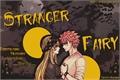 História: Stranger Fairy