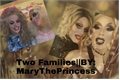 História: Two Families-RPDR