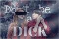 História: Dont Be a Dick - Imagine Jeon Jungkook (BTS)
