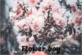 História: Flower Boy