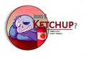 História: Undertale: Isso é ketchup? (HIATUS)