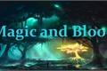 História: Magic and Blood - interativa.
