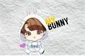 História: My Bunny - TAEKOOK.