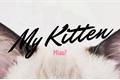 História: My Kitten
