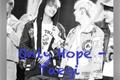 História: Only Hope - Taegi